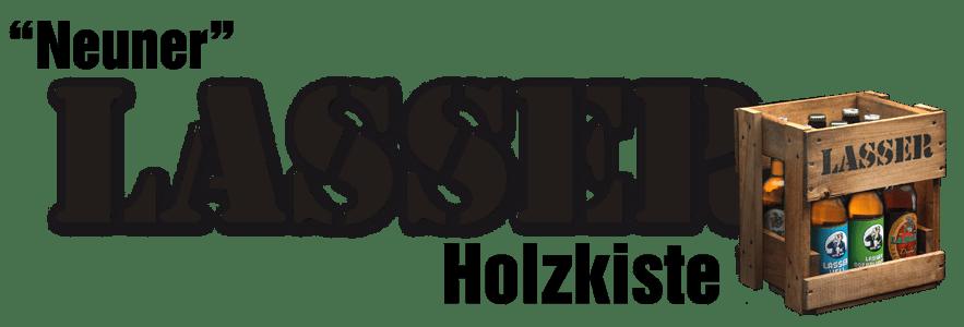 Schriftzug Neuner Lasser Holzkiste mit Holzkiste.